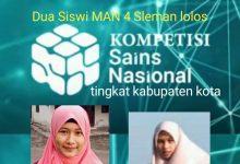 Photo of Dua Siswi MAN 4 Sleman Lolos Kompetisi Sain Nasional